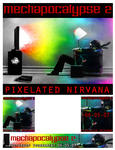 Click here to view 'Pixelated Nirvana'